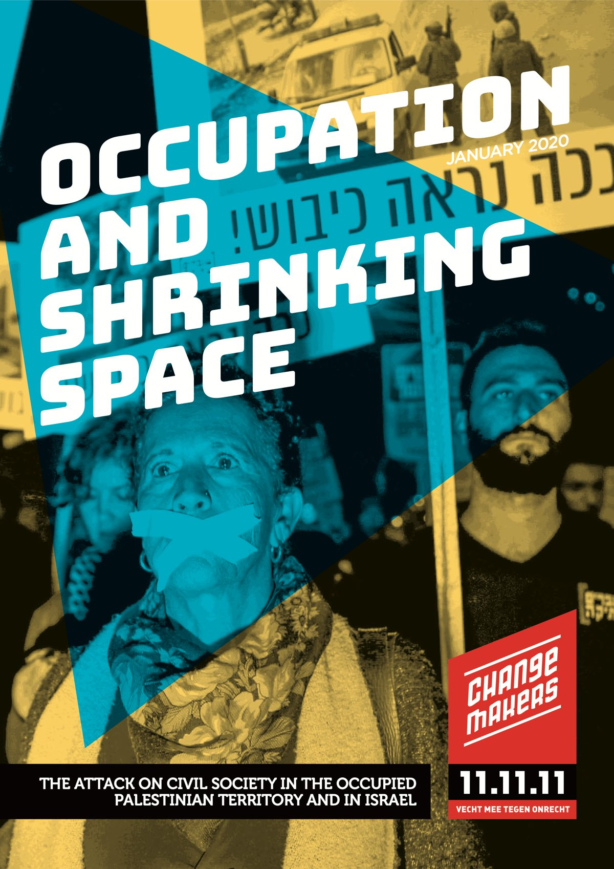 Couverture Israël/Palestine. « Occupation and shrinking space »