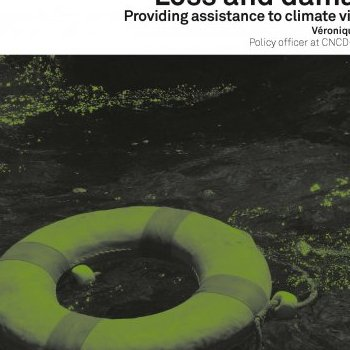 Loss and damage. Providing assistance to climate victims